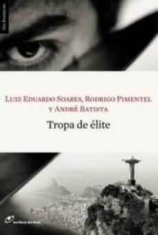 tropa de elite-luiz eduardo soares-andre batista-rodrigo pimentel-9788493756215