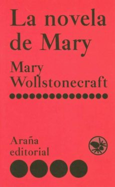 la novela de mary-mary wollstonecraft-9788493799915