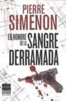 Foros de descarga de libros electrónicos EN NOMBRE DE LA SANGRE DERRAMADA (Spanish Edition) RTF de PIERRE SIMENON