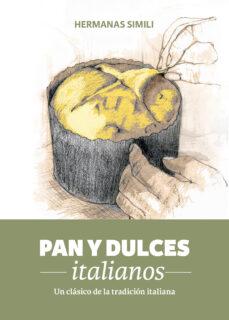 pan y dulces italianos: un clasico de la tradicion italiana-margherita siili-valeria simili-9788494193415