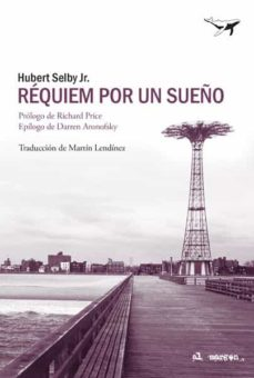 Ebook gratis descargar ebook REQUIEM POR UN SUEÑO 9788494680915 de HUBERT, JR. SELBY