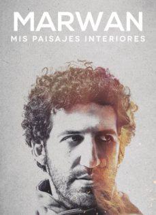 Descargar libros electrónicos en archivo txt MIS PAISAJES INTERIORES 9788494912115 RTF DJVU PDF en español de MARWAN