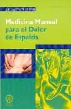 Descarga gratuita de ebooks para amazon kindle MEDICINA MANUAL PARA EL DOLOR DE ESPALDA iBook PDB 9788495052315