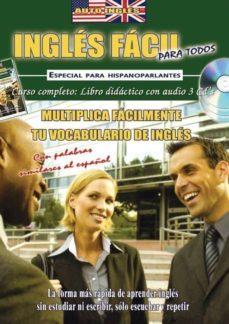 Viamistica.es Ingles Facil Para Todos (5) (Guia+cd): Multiplica Facilmente Tu V Ocabulario De Ingles Image