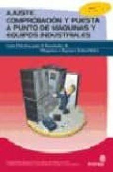 Padella.mx Instalador De Maquinas Y Equipos De Industriales: Ajuste, Comprob Acion Y Puesta A Punto De Maquinas Y Equipos Industriales Image