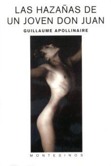 las hazañas de un joven don juan (montesinos)-guillaume apollinaire-9788496356115