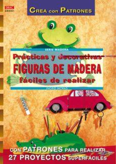 Libros de descarga de audio en inglés gratis PRACTICAS Y DECORATIVAS FIGURAS DE MADERA 9788496365315 en español  de INGRID MORAS