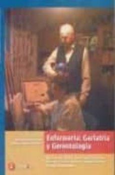 Descargas de libros ENFERMERIA: GERIATRIA Y GERONTOLOGIA