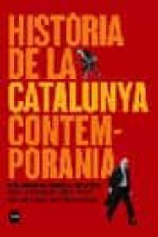 Permacultivo.es Historia De La Catalunya Contemporania: De La Guerra Del Frances Al Nou Estatut Image