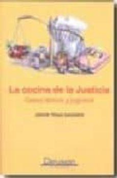 Descargar LA COCINA DE LA JUSTICIA: CASOS TIPICOS Y JUGOSOS gratis pdf - leer online