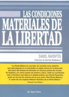 Descargar LAS CONDICIONES MATERIALES DE LA LIBERTAD gratis pdf - leer online