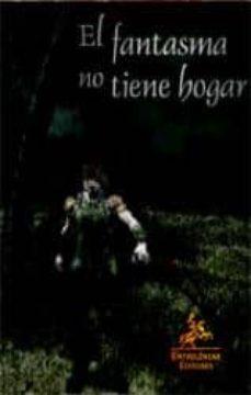 Inmaswan.es El Fantasma No Tiene Hogar (2ª Ed.) Image