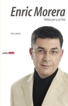 Viamistica.es Enric Morera: Politica Per A Un Pais Image