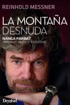 Resultado de imagen de La montaña desnuda – Reinhold Messner