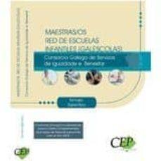 maestras/os red de escuelas infantiles (galescolas) del consorcio galego de servizos da igualdade e benestar. temario específico-9788498636215