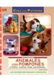 animales con pompones y fieltro, cuentas, foam, escobillones-jasmin urum-9788498741315