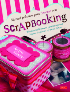 Pdf de libros descarga gratuita MANUAL PRACTICO PARA DECORAR CON SCRAPBOOKING  9788498744415 de JACLYN VENTER (Spanish Edition)