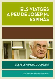 Titantitan.mx Els Viatges A Peu De Josep Maria Espinàs Image