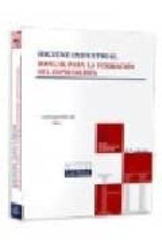 Descargar HIGIENE INDUSTRIAL: MANUAL PARA LA FORMACION DEL ESPECIALISTA gratis pdf - leer online