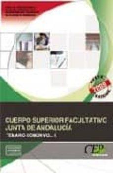 Valentifaineros20015.es Cuerpo Superior Facultativo De La Junta De Andalucia. Temario Comun. Vol. I Image