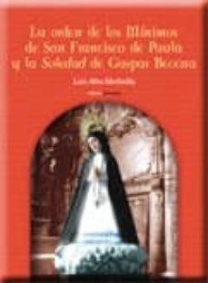 Milanostoriadiunarinascita.it La Orden De Los Minimos De San Francisco De Paula Y La Soledad De Gaspar Becerra Image