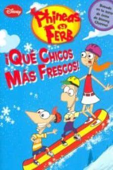 Valentifaineros20015.es ¡Que Chicos Mas Frescos! Phineas Y Ferb Image