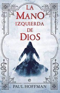 Descargar libros alemanes LA MANO IZQUIERDA DE DIOS (LA MANO IZQUIERDA DE DIOS 1) de SONIA SAN MARTIN GUTIERREZ