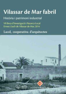 Mrnice.mx Vilassar De Mar Fabril: Historia I Patrimoni Industrial Image
