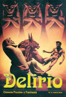 Debatecd.mx Delirio Nº 11 (Marzo 2013): Ciencia Ficcion Y Fantasia Image