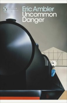 uncommon danger (ebook)-eric ambler-9780141924625