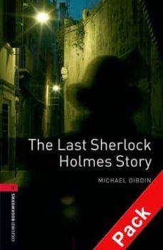 Libros descargables gratis en formato pdf. LAST SHERLOCK HOLMES (INCLUYE CD) (OBL 3: OXFORD BOOKWORMS LIBRAR Y) de