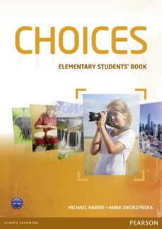Descarga de audiolibros de Amazon CHOICES ELEMENTARY STUDENT´S BOOK 9781408242025 in Spanish ePub MOBI