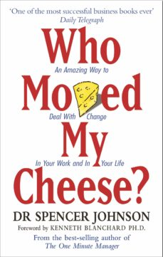 who moved my cheese (ebook)-spencer johnson-9781446458525