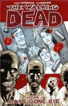 walking dead (v. 1): days gone bye-robert kirkman-9781582406725