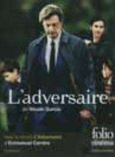 l adversaire (+ dvd nicole garcia) (presentation isabelle giordan o)-emmanuel carrere-9782070399925