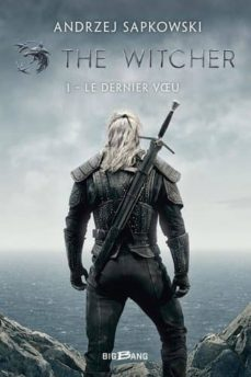 Los mejores libros descargan ipad THE WITCHER VOLUME 1, LE DERNIER VOEU en español