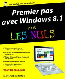 premiers pas avec windows 8.1 pour les nuls (ebook)-mark justice hinton-9782754058025