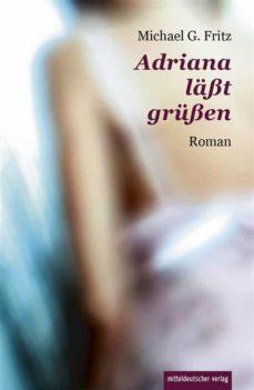 adriana lässt grüssen (ebook)-9783954620425