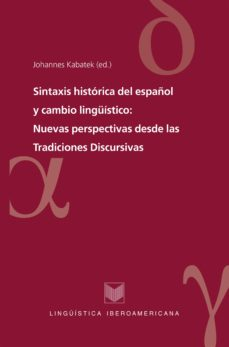 sintaxis histórica del español y cambio lingüístico (ebook)-johannes kabatek-9783954878925