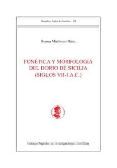fonética y morfología del dorio de sicilia (siglos vii-i a.c.) (ebook)-susana mimbrera olarte-9788400095925