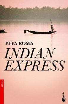 indian express (premio azorin 2011)-pepa roma-9788408004325