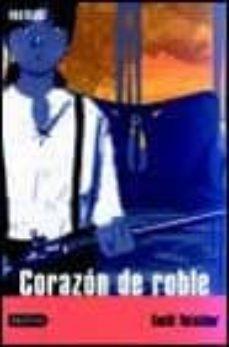 corazon de roble (premio de la critica serra d or 1995)-emili teixidor-9788408045625