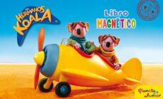 Sopraesottoicolliberici.it Los Hermanos Koala: Libro Magnetico Image