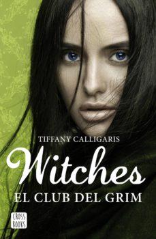 witches 2. el club del grim (ebook)-tiffany calligaris-9788408171225