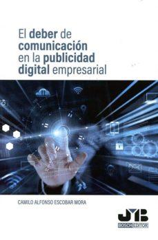 Libros gratis en descargas de dominio público EL DEBER DE COMUNICACIÓN EN LA PUBLICIDAD DIGITAL EMPRESARIAL (Literatura española)