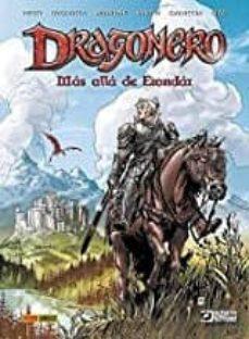 Descargar y leer DRAGONERO: MAS ALLA DE ERONDAR gratis pdf online 1