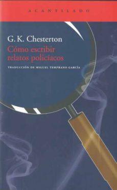 cómo escribir relatos policíacos (ebook)-g.k. chesterton-9788415277231