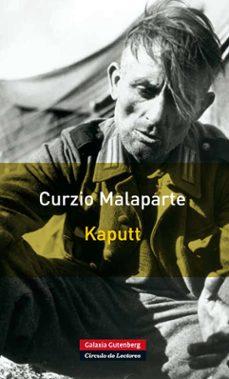 Descarga gratuita de libros de audio de Google KAPUTT (Literatura española) 9788415472025 FB2 de CURZIO MALAPARTE