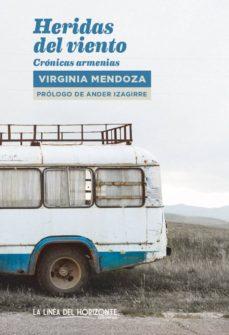 Descargas de libros mp3 gratis HERIDAS DEL VIENTO 9788415958925 (Literatura española)