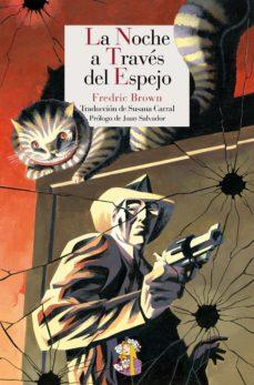 Descarga libros gratis para ipods LA NOCHE A TRAVES EL ESPEJO 9788415973225